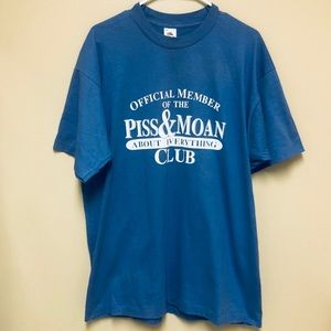 """{Vintage} Periwinkle Novelty """"Piss and Moan"""" Tee"""